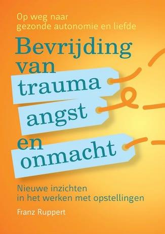 Afbeelding van het boek Bevrijding van trauma angst en onmacht