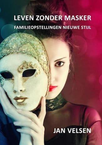 Afbeelding van het boek Leven zonder masker door Jan Velsen