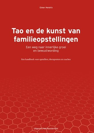 Afbeelding van het boek Tao en de kunst van familieopstellingen